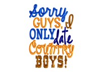 Sorry Guys, I Only Date Country Boys