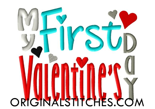 My First Valentine's Day, Machine Embroidery And Applique
