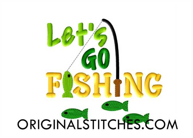 Let 39 s go fishing machine embroidery and applique designs for Lets go fishing